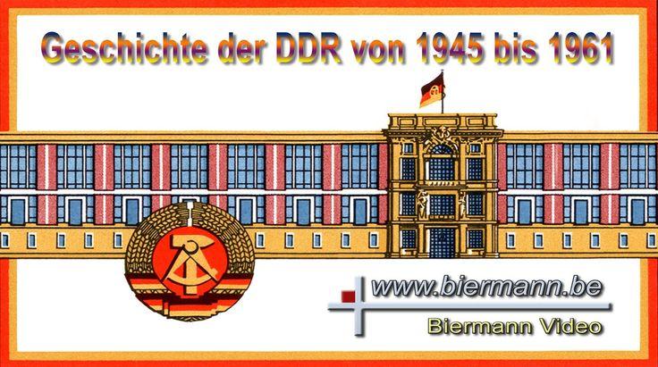 Die Geschichte der DDR 1945-1961