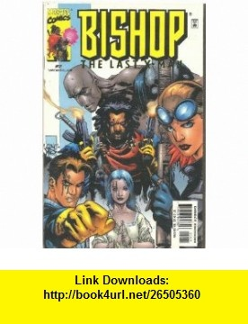 Bishop, the Last X-Man; vol1 No. 2; Nov. 1999 Joseph Harris, Georges Jeanty ,   ,  , ASIN: B001ORBK48 , tutorials , pdf , ebook , torrent , downloads , rapidshare , filesonic , hotfile , megaupload , fileserve