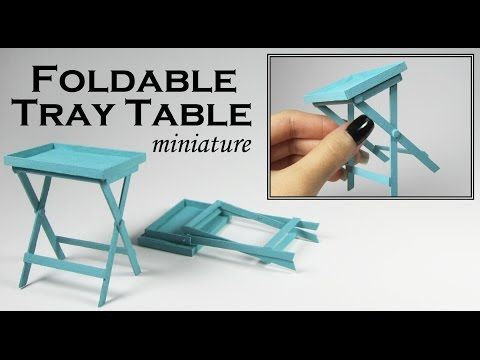 Miniature Folding Tray Table (Actually folds up!) - YouTube