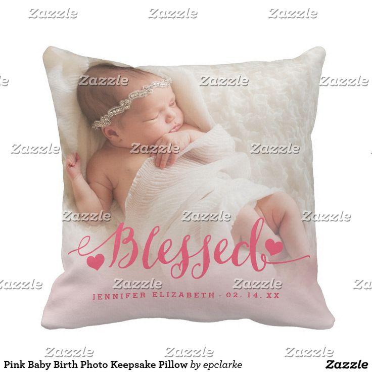 Pink Baby Birth Photo Keepsake Pillow. Inspiration to create your product. The photograph must have good resolution. Inspiración para crear tu producto. La fotografía debe tener buena resolución. #cojín #pillows