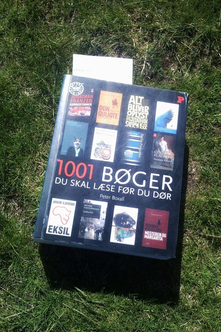 1001 bøger du skal læse før du dør http://laselyst.blogspot.dk/2013/05/1001-bger-fr-jeg-dr-en-udpluk-fra-en.html