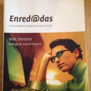 Enred@das de Mar Serrano por 5€: http://bichea.com/tienda/libros-gestion/enreddas-de-mar-serrano/ #libros #internet