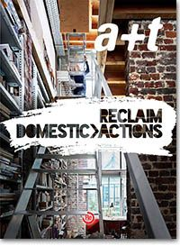 Reclaim - Domestic Actions contains 54 actions that strip and boil down the home to its most basic roots. They have lightened the load, made up for previous mistakes and taken away the esthetic preconceptions that until now had put strain on these type of interventions.