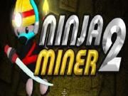 After completed the difficult exploration from the 1st journey the Ninja continues stepping to Ninja Miner 2 to discover another valuable cave. Want to be h