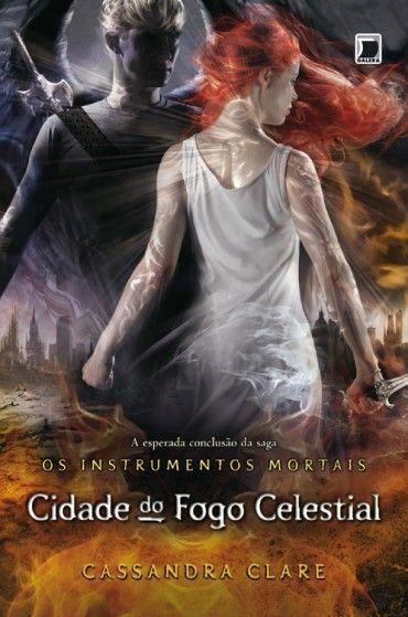 Download Cidade do Fogo Celestial  - Os Instrumentos Mortais  - Vol 6 -  Cassandra Clare  em ePUB mobi e pdf
