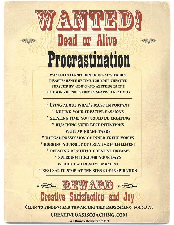 Pestered by Procrastination? Request a copy of this fun Wanted - create a wanted poster free