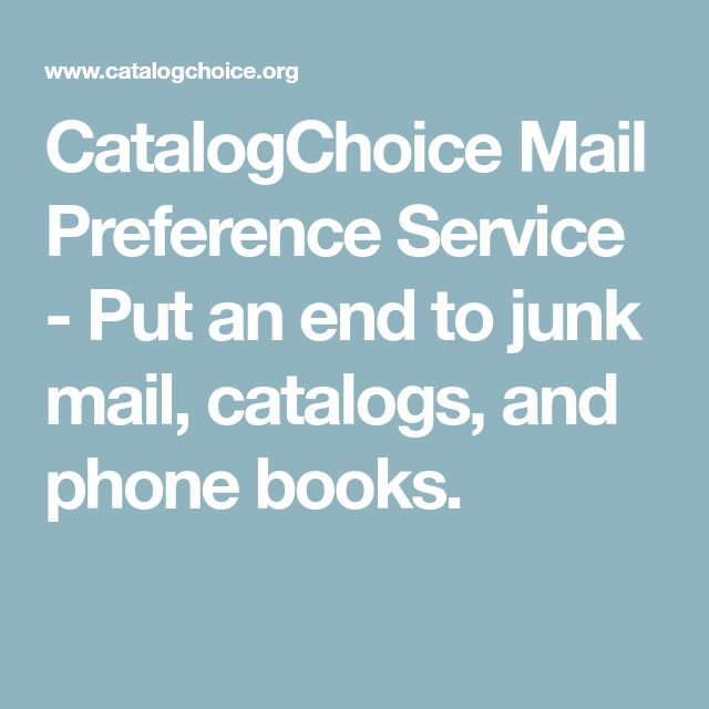 CatalogChoice Mail Preference Service - Put an end to junk mail, catalogs, and phone books.