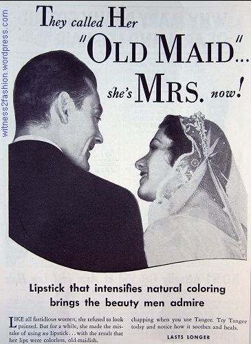 """Tangee lipstick ad, May 1934. """"They caller her 'Old Maid...' She's Mrs. Now!"""""""