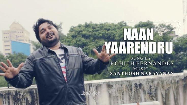 [OFFICIAL VIDEO]  Rohith Fernandes Ft. Santhosh Narayanan - Naan Yaarendru Thirumbipaarkayil - YouTube
