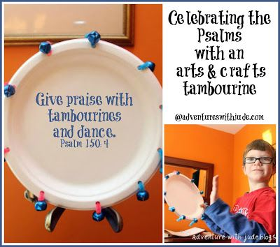 Musician: Make a #tambourine to accompany #Psalm 150 | single plate option | have kids write memory verse on plate as the Triumphant Tambourine had it printed