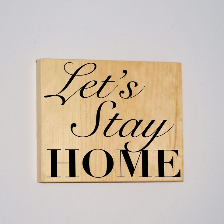 Let's Stay Home Wood Sign Small Signs Gift For Her Gift For Him Love Sign Wooden Signs Girlfriend Gift Boyfriend Gift Husband Gift Wife Gift