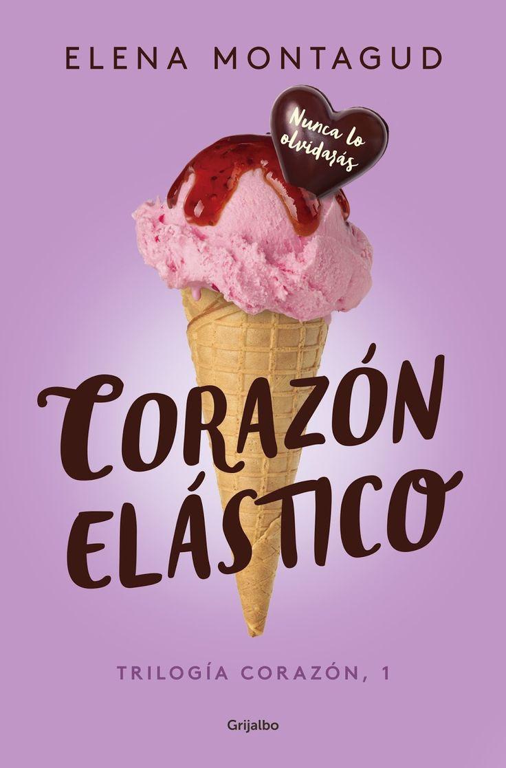 Corazón Elástico (Trilogía Corazón #1), de Elena Montagud Reseña: https://goo.gl/Na07kN