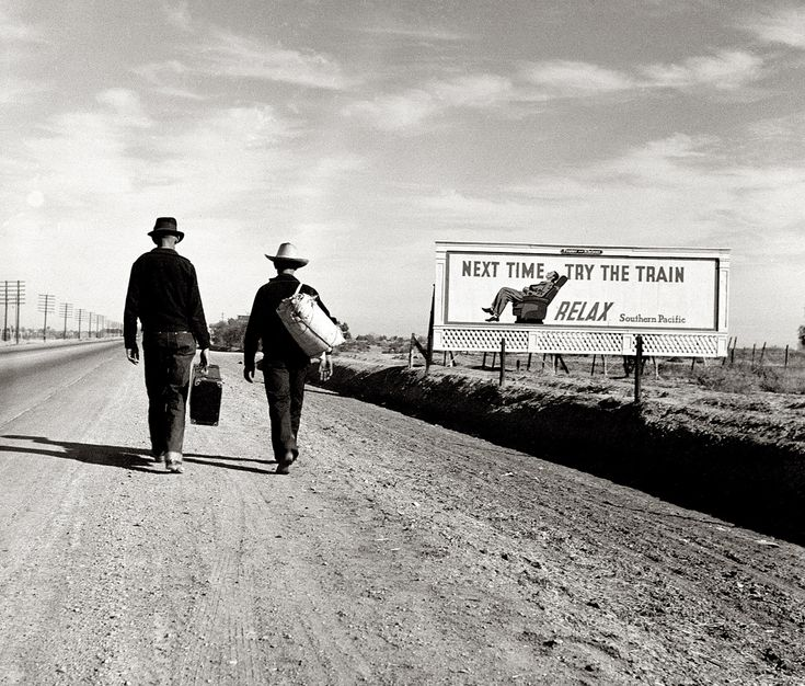 """California, March 1937. """"Toward Los Angeles."""" """"Next Time Try The Train– Relax."""" Dorothea Lange"""