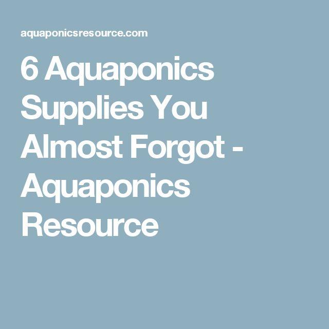 6 Aquaponics Supplies You Almost Forgot - Aquaponics Resource