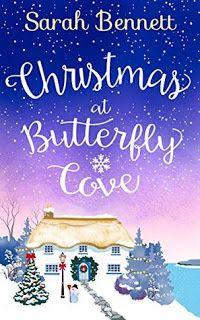 Welcome: Blog Tour: Christmas at Butterfly Cove  #sarah bennett, #christmas, #blog tour, #hq digital, #love, #romance
