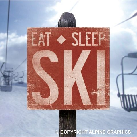 Eat Sleep Ski, Rustic Wood Sign, Handcrafted, Cabin Decor, Mountain Sign…
