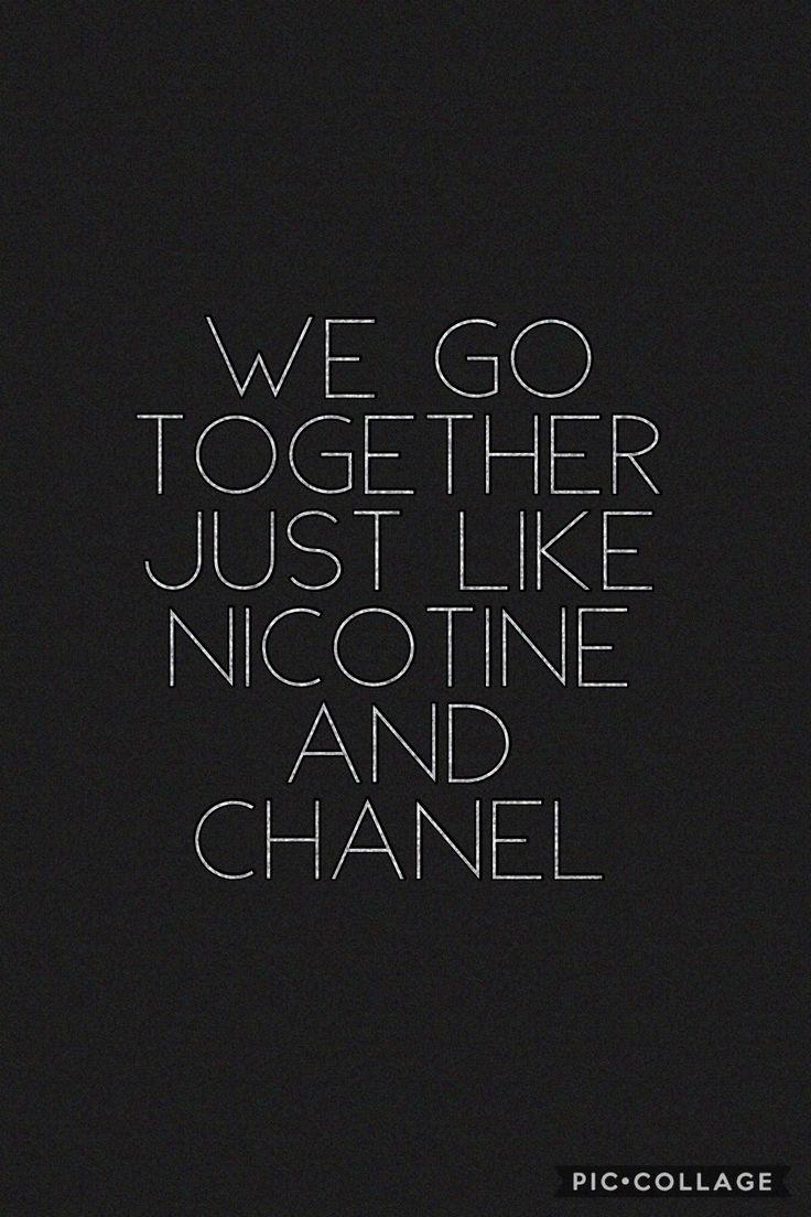 """We go together just like nicotine and Chanel"" *~*~* Miranda Lambert - Smoking Jacket"