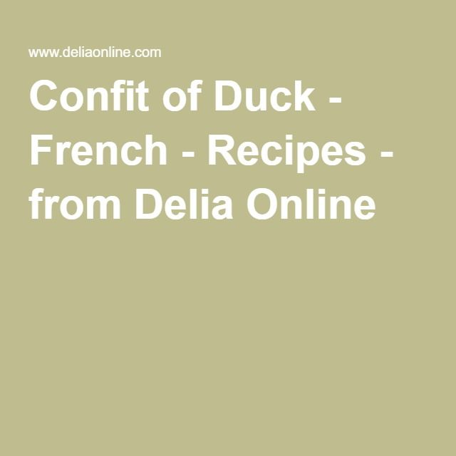 Confit of Duck - French - Recipes - from Delia Online