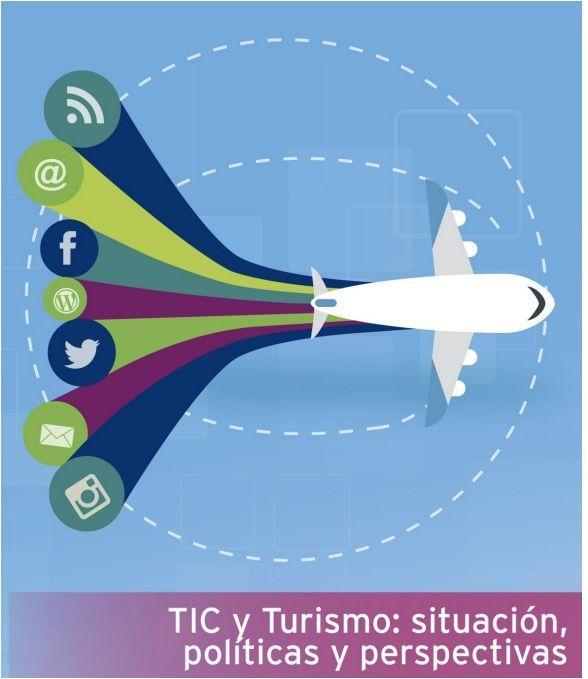 Informe TIC y Turismo: Retos y Oportunidades del uso de las TIC en Turismo