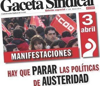 Gaceta Sindical manifestaciones 3 de abril. Para las políticas de Austeridad