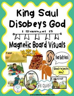 Bible Fun For Kids: Saul Disobeys God  1 Samuel 15 Visuals, Lesson & Application printables
