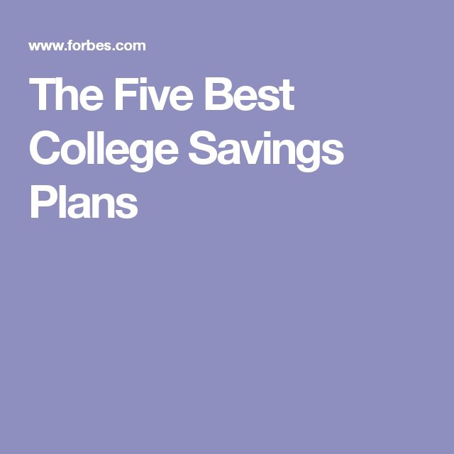 The Five Best College Savings Plans