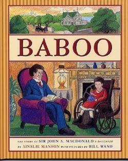 BABOO, The Story of Sir John A. Macdonalds Daughter
