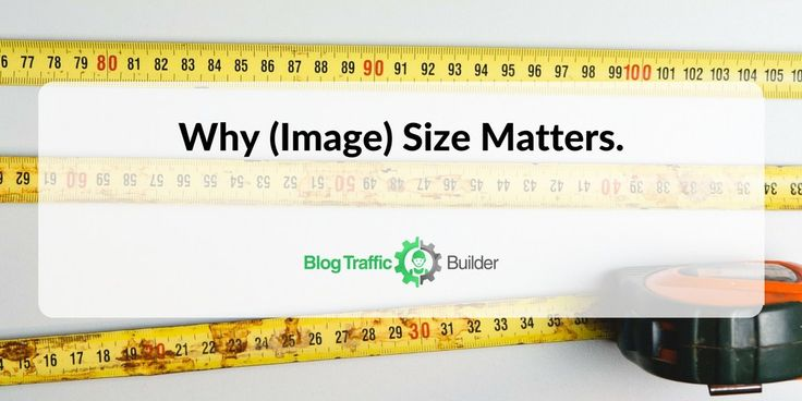 Why Image Size Matters