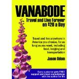 Vanabode happily camp, travel and live forever on $20 a day (Kindle Edition)By Jason Odom