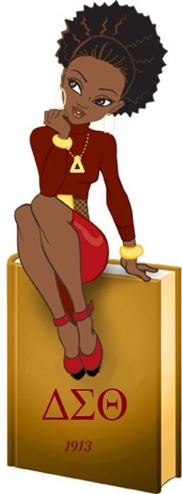 Delta Sigma Theta is the only way!