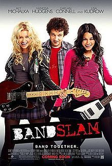 Bandslam is a 2009 American musical and romantic comedy film produced by Summit Entertainment and Walden Media. Written by Josh Cagan and Todd Graff, it stars Aly Michalka, Vanessa Hudgens, Gaelan Connell, Lisa Kudrow, Scott Porter,[2] Ryan Donowho, and Tim Jo. The film revolves around Will and Charlotte, who form an unlikely bond through their shared love of music.