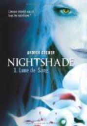 Critiques, citations, extraits de Nightshade, Tome 1 : Lune de sang de Andrea Cremer. Un roman Young adult de plus sur le marché concernant…