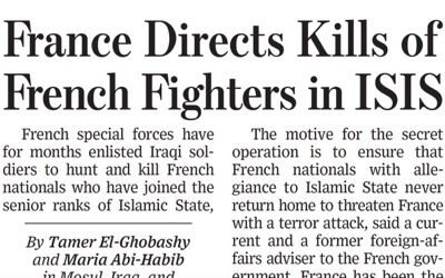 """According to the Wall Street Journal, for at least seven months, France and Belgium have been contracting out to third parties the murders of some of their nationals who have joined Daesh. The daily claims that Paris and Brussels have provided Bagdad with a list of """"priority"""" targets. The Fate meted out to those on this list is as follows: they will either be arrested by the Iraqi army, in which case, they will be sentenced to death and executed or they will be killed during combat.(...)"""