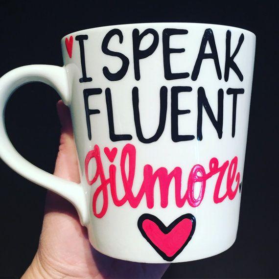 I Speak Fluent Gilmore - Lorelai Gilmore quote- Gilmore Girls coffee mug- Gilmore Girls quotes