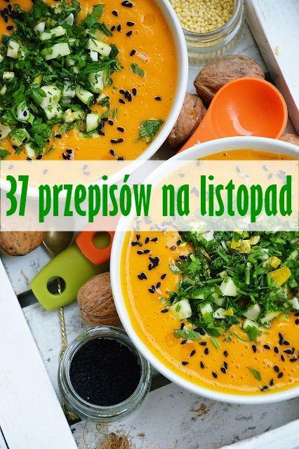 moja smaczna kuchnia: 37 najlepszych przepisów na listopad
