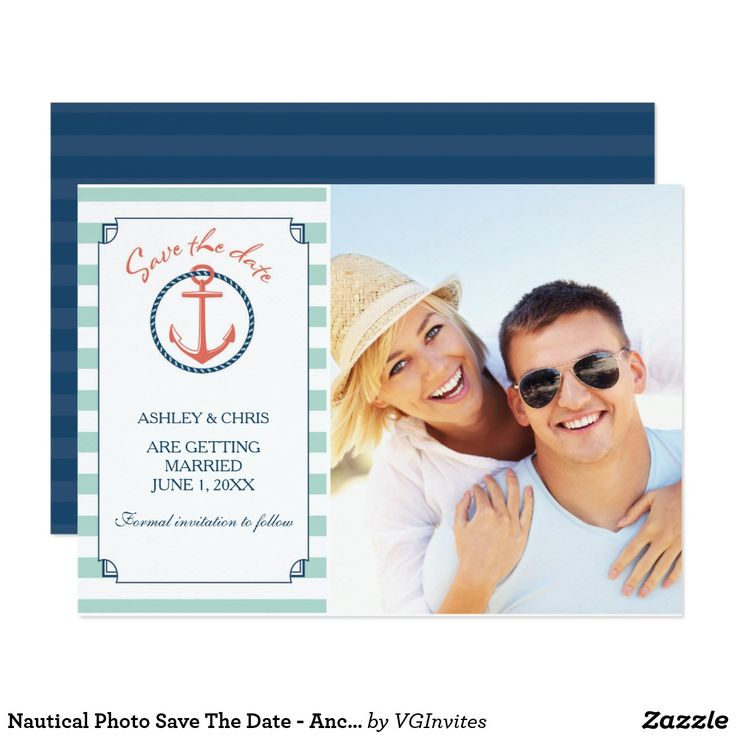 Nautical Photo Save The Date - Anchor Card Add your own photo and personal wedding information to this save the date card. It features a nautical coral color anchor with mint green and navy blue stripes. The design is carried over to the back side with an anchor and stripes. To see more of VG Invites designs visit her store at www.zazzle.com/vginvites Victoria is a professional wedding invitation designer located in Jupiter, FL near West Palm Beach.