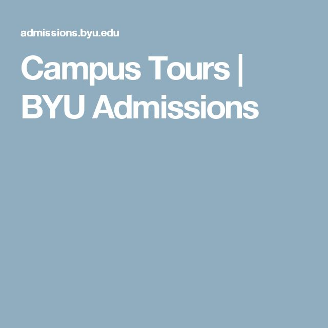 Campus Tours   BYU Admissions