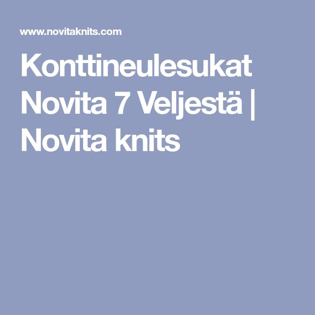 Konttineulesukat Novita 7 Veljestä | Novita knits
