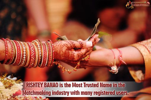 Rishtey Banao is the Most Trusted Name in the Matchmaking industry with many registered users.