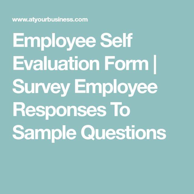 Best  Employee Evaluation Form Ideas On   Self