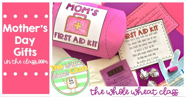 Mother's Day First Aid Kit- make those mommas cry with this super sweet and easy classroom project. Lots of options so all students can celebrate their special ladies. The Whole Wheat Class