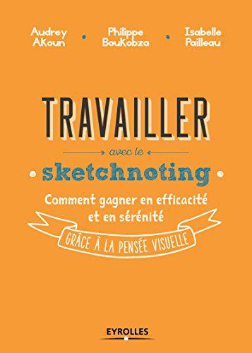 Travailler avec le sketchnoting: Comment gagner en effica... https://www.amazon.fr/dp/B06W9JS5D2/ref=cm_sw_r_pi_dp_x_yw1Xzb7G3RTSR