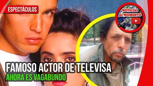 FAMOSO ACTOR DE TELEVISA AHORA ES VAGABUNDO ESPECTACULOS @noticias_momenthttps://goo.gl/0ldNhj