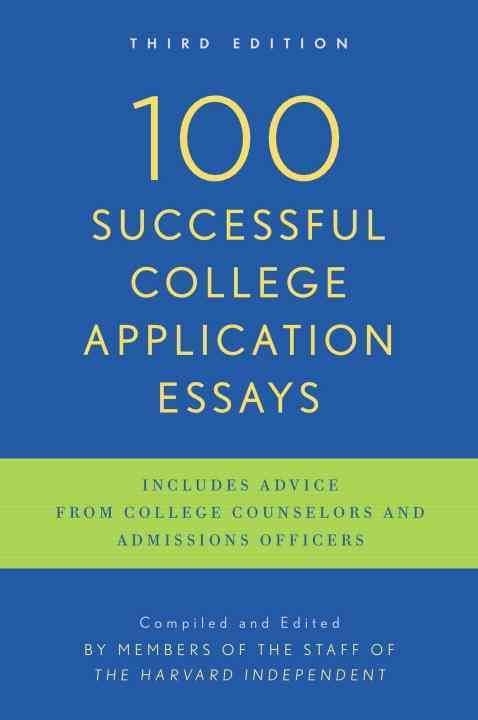 100 successful college application essays updated third edition by the harvard independent penguin books usa. Resume Example. Resume CV Cover Letter