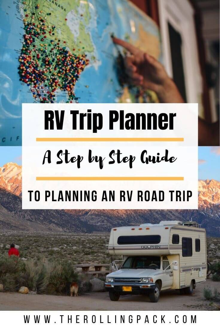 Ultimate Rv Trip Planner A Guide To Planning Your Rv Road Trip The Rolling Pack In 2020 Rv Trip Planner Rv Road Trip Rv Vacation