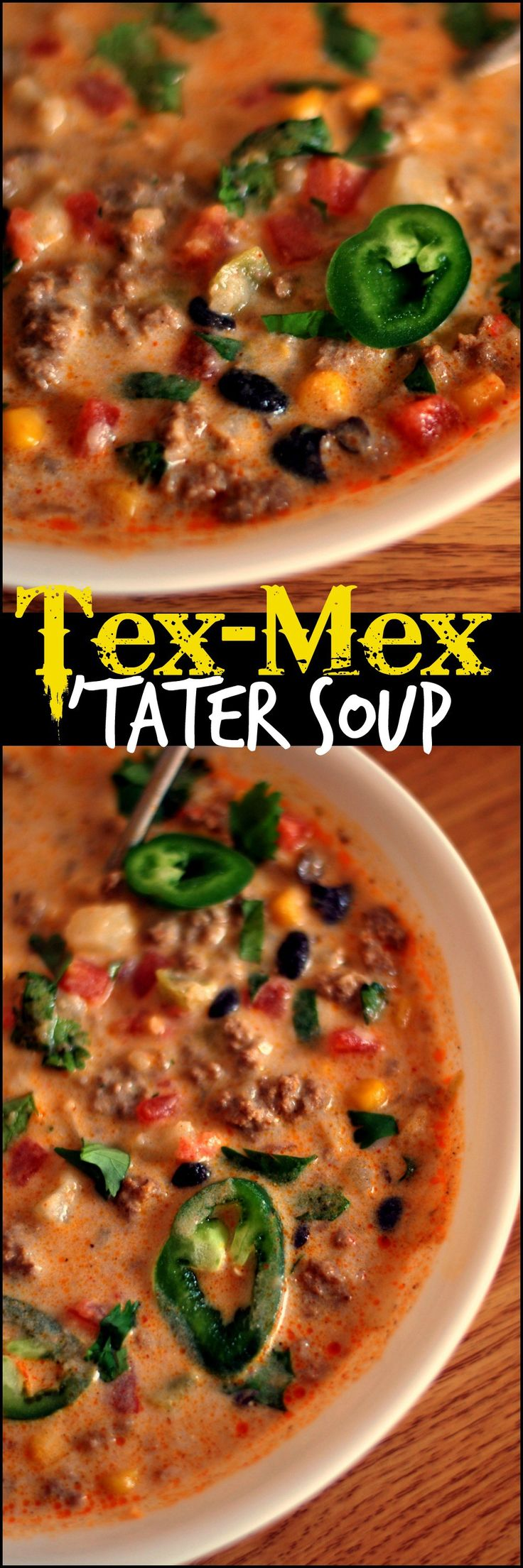 Tex-Mex Tater Soup - I omit the ground beef for ground turkey breast or veggie crumbles, still just as yummy!