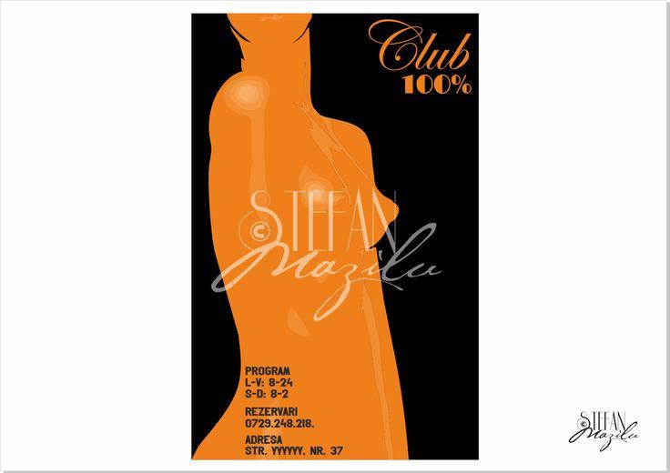 Portofoliu restrans - design afise Club 100% http://comasadvertising.ro/afise.htm