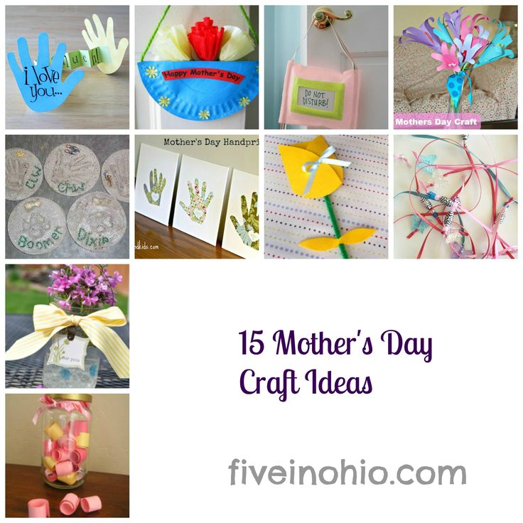15 Mothers Day Craft Ideas