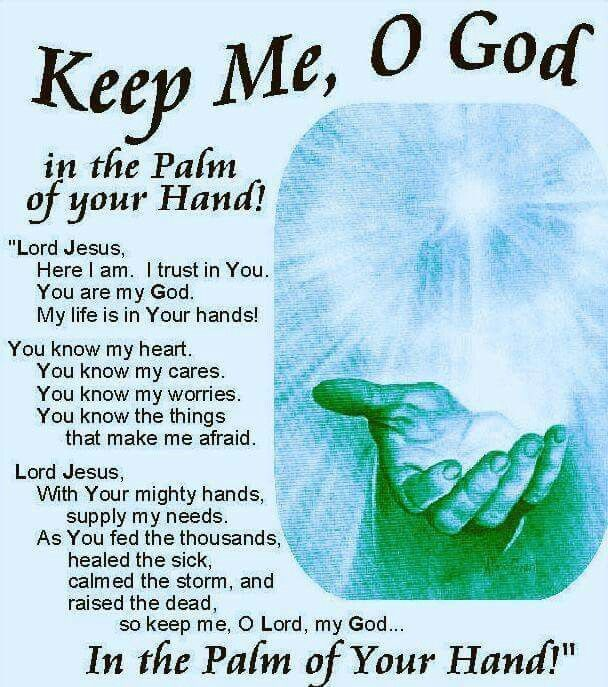 Keep Me O God In The Palm Of Your Hand