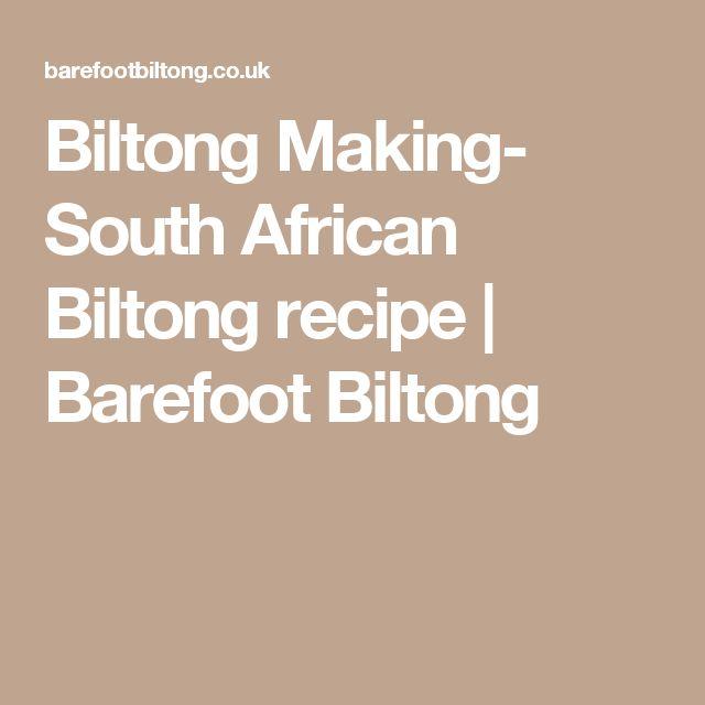 Biltong Making- South African Biltong recipe   Barefoot Biltong